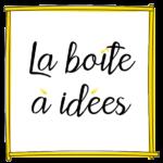 la boite a idées